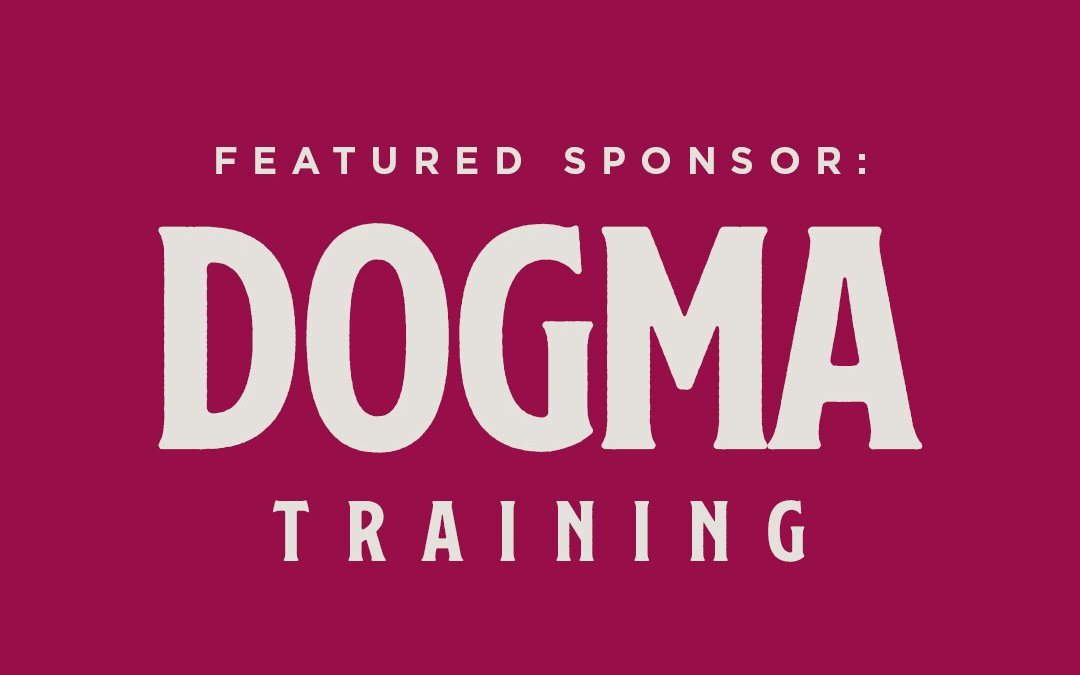 Dogma Training [FEATURED 2022 CALENDAR SPONSOR]